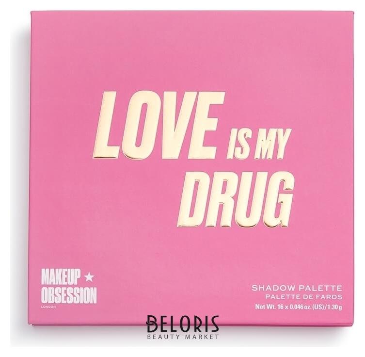 Палетка теней для век Love Is My Drug Eyeshadow Palette Makeup Obsession