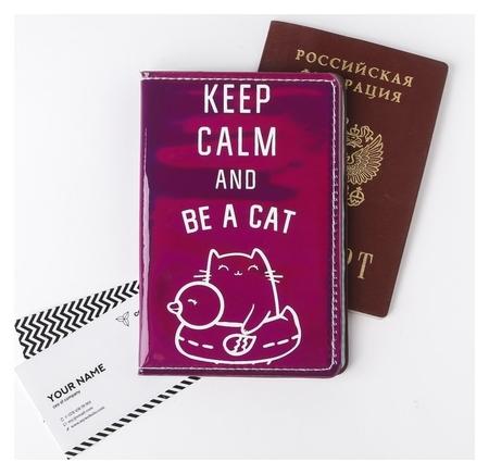 """Паспортная обложка """"Keep Calm AND BE A Cat"""", зеркальный кож.зам.  NNB"""